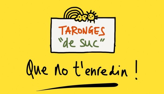 Taronges de suc?